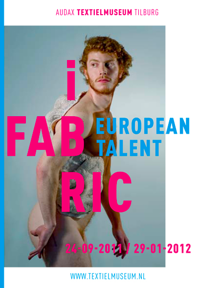 i Fabric: European Talent, Textielmuseum Tilburg, The Netherlands